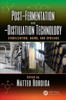 Image for Post-fermentation and -distillation technology  : stabilization, aging, and spoilage