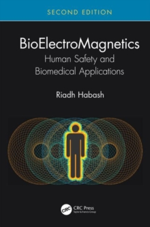 Image for BioElectroMagnetics  : human safety and biomedical applications