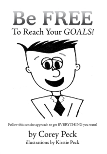 Image for Be Free to Reach Your Goals!