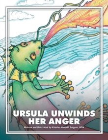 Image for Ursula Unwinds Her Anger