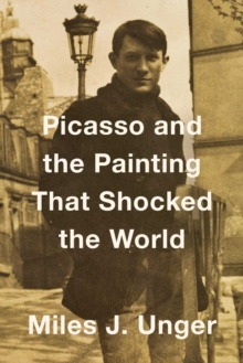 Image for Picasso and the painting that shocked the world