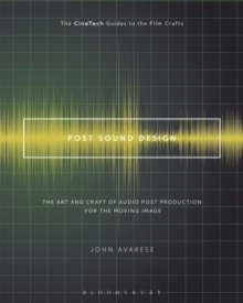 Image for Post sound design  : the art and craft of audio post production for the moving image