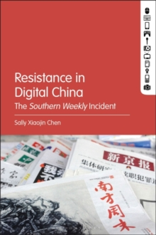 Image for Resistance in Digital China : The Southern Weekly Incident