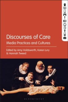 Image for Discourses of Care : Media Practices and Cultures