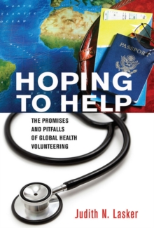 Image for Hoping to Help : The Promises and Pitfalls of Global Health Volunteering