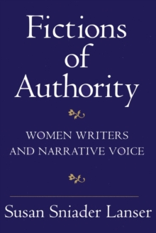 Image for Fictions of Authority : Women Writers and Narrative Voice