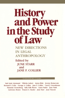 Image for History and Power in the Study of Law : New Directions in Legal Anthropology