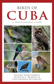 Image for Birds of Cuba : A Photographic Guide
