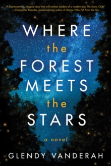 Image for Where the forest meets the stars