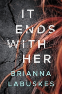 It Ends With Her
