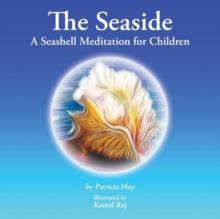 Image for The Seaside : A Seashell Meditation for Children