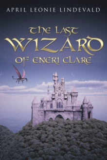 Image for The Last Wizard of Eneri Clare