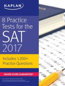 Image for 8 Practice Tests for the SAT 2017 : 1,200+ SAT Practice Questions