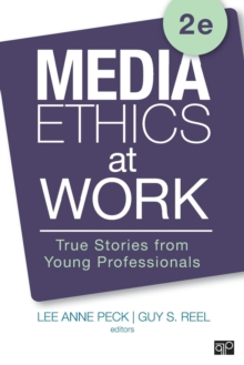 Image for Media ethics at work  : true stories from young professionals