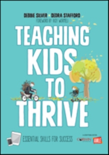 Image for Teaching kids to thrive  : essential skills for success