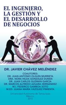 Image for El Ingeniero, La Gesti n y El Desarrollo de Negocios