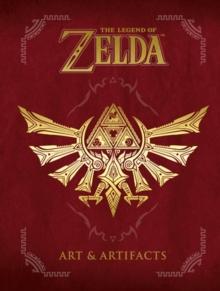 Image for The legend of Zelda: Art & artifacts