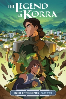 Image for Legend Of Korra, The: Ruins Of The Empire Part Two