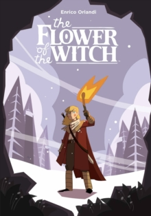 Image for The flower of the witch