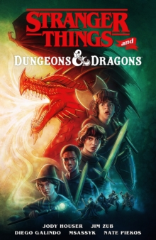 Stranger Things And Dungeons & Dragons - Houser, Jody
