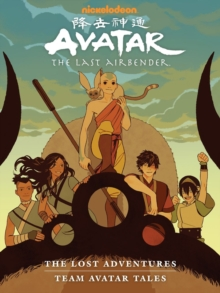 Image for Avatar: The Last Airbender - The Lost Adventures And Team Avatar Tales Library Edition