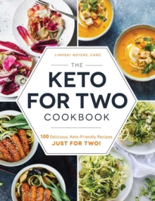 Image for The keto for two cookbook  : 100 delicious, keto-friendly recipes just for two!