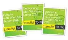 MCSA Windows Server 2016 exam ref 3-pack  : exams 70-740, 70-741 and 70-742 - Microsoft, Itzik Microsoft