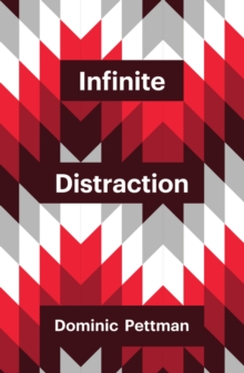 Image for Infinite distraction