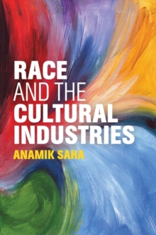 Image for Race and the cultural industries