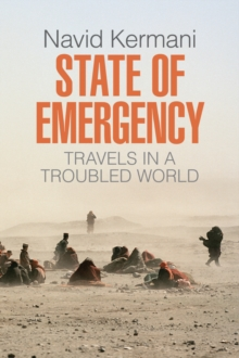 Image for State of emergency  : travels in a troubled world