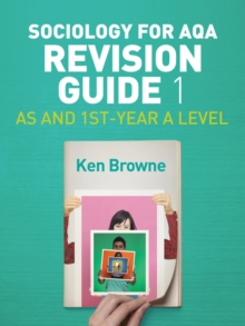 Image for Sociology for AQA Revision Guide 1: AS and 1st-year A Level