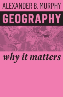 Image for Geography  : why it matters