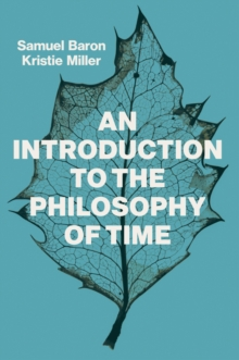 Image for An introduction to the philosophy of time