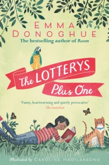 The Lotterys plus one - Donoghue, Emma