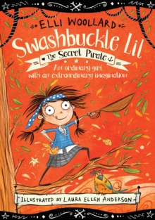 Image for Swashbuckle Lil  : the secret pirate