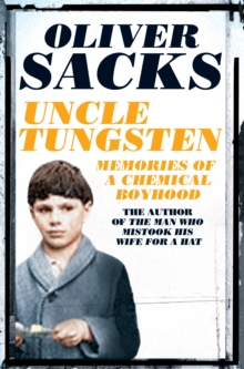 Image for Uncle Tungsten  : memories of a chemical boyhood