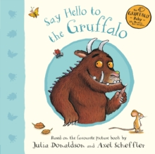Image for Say hello to the Gruffalo