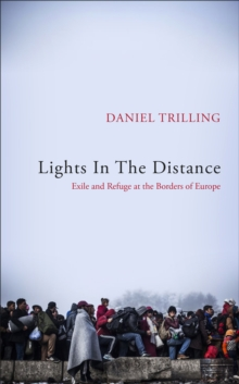 Image for Lights in the distance  : exile and refuge at the borders of Europe