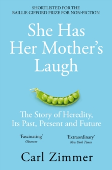 Image for She has her mother's laugh  : the story of heredity, its past present and future