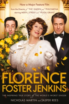 Image for Florence Foster Jenkins  : the remarkable story of America's best-known and least-talented soprano