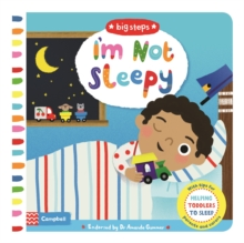 Image for I'm not sleepy  : helping toddlers to sleep