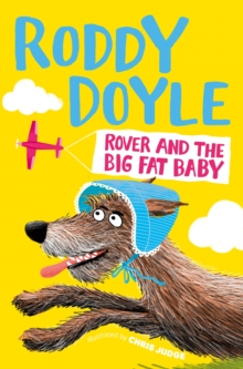 Image for Rover and the big fat baby