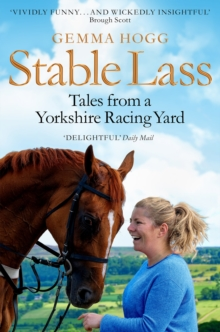 Image for Stable lass  : tales from a Yorkshire racing yard