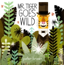 Image for Mr Tiger goes wild