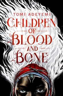 Image for Children of blood and bone