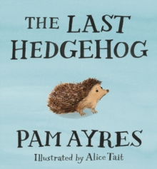 Image for The last hedgehog