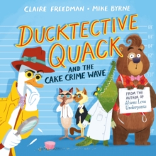 Image for Ducktective Quack and the cake crime wave