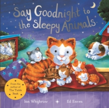 Image for Say goodnight to the sleepy animals