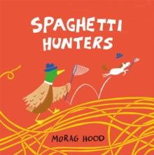 Image for Spaghetti hunters