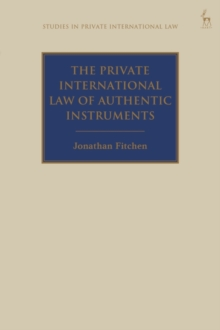 Image for The private international law of authentic instruments